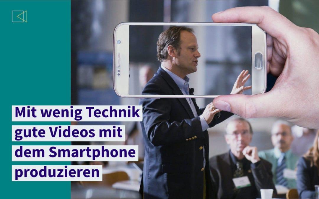 Mit wenig Technik gute Smartphone-Videos produzieren