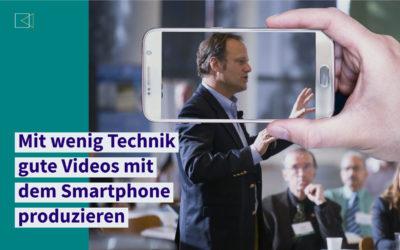 Gute Videos mit dem Smartphone produzieren